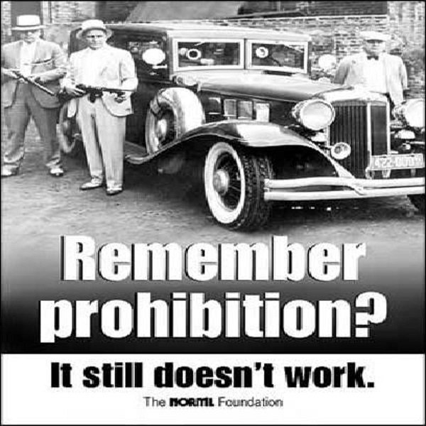 The Case For Cannabis: Prohibition Doesn't Work